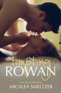 Tempting Rowan - Micalea Smeltzer
