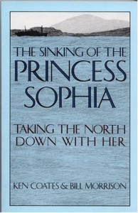 Sinking of the Princess Sophia: Taking the North Down with Her - Kenneth Coates, Bill Morrison