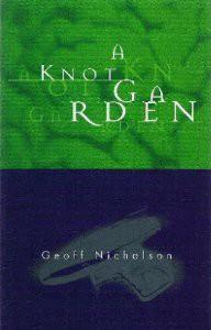 A Knot Garden - Geoff Nicholson