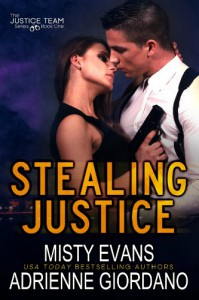Stealing Justice (Justice Team, #1) - Misty Evans, Adrienne Giordano