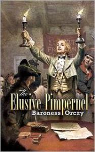 The Elusive Pimpernel - Emmuska Orczy