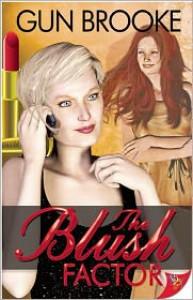 The Blush Factor - Gun Brooke
