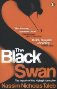 The Black Swan: The Impact of the Highly Improbable by Taleb, Nassim Nicholas Re-issue Edition (2008) - Nassim Nicholas Taleb