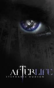 Afterlife (Afterlife Saga) - Stephanie Hudson