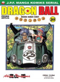 Dragon Ball t. 32 - Ostatnie stadium Cella!!! - Akira Toriyama