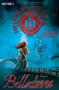 Belladonna (Die dunklen Welten, #2) - Anne Bishop