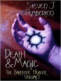 Death & Magic - Steven J. Pemberton