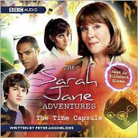 The Time Capsule - Peter Anghelides, Elisabeth Sladen