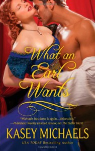 What an Earl Wants - Kasey Michaels