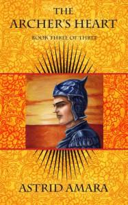 The Archer's Heart Book Three - Astrid Amara
