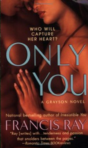 Only You - Francis Ray