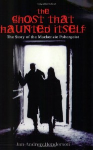 The Ghost That Haunted Itself - Jan-Andrew Henderson
