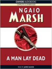A Man Lay Dead (MP3 Book) - Ngaio Marsh, James Saxon