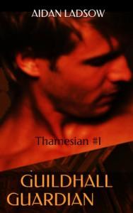 GuildhallGuardian: Thamesian #1 (Thamesians) - Aidan Ladsow