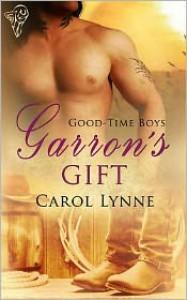 Garron's Gift - Carol Lynne