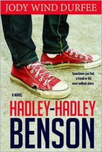 Hadley- Hadley Benson - Jody Wind Durfee