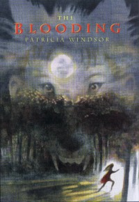 The Blooding - Patricia Windsor
