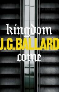 Kingdom Come - J.G. Ballard