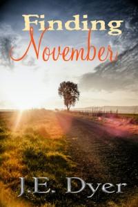 Finding November - J. E. Dyer