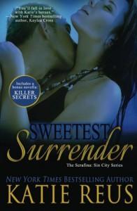Sweetest Surrender  (The Serafina: Sin City Series) (Volume 3) - Katie Reus
