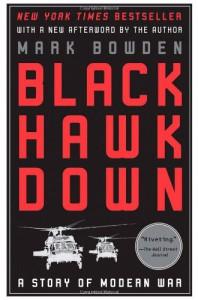Black Hawk Down: A Story of Modern War - Mark Bowden