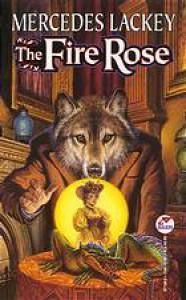 The Fire Rose  - Mercedes Lackey, Kate Black-Regan