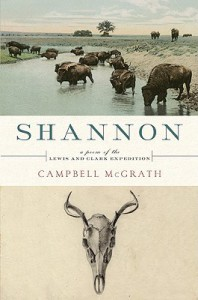 Shannon: A Poem of the Lewis and Clark Expedition - Campbell McGrath