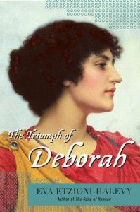 The Triumph of Deborah - Eva Etzioni-Halevy