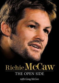 The Open Side - Richie McCaw, Greg McGee