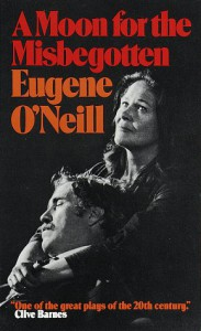 A Moon for the Misbegotten - Eugene O'Neill