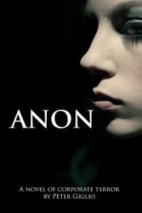 Anon (Anon Duology, #1) - Peter Giglio