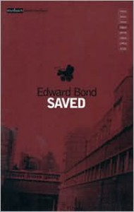 Saved - Edward Bond