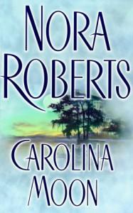 Carolina Moon - Nora Roberts