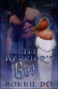 The Warrior's Gift - Bonnie Dee