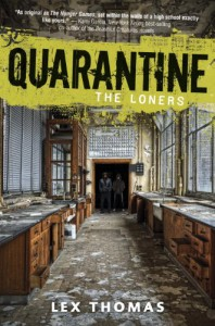 Quarantine: The Loners - Lex Thomas