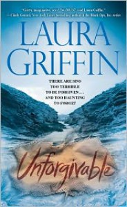Unforgivable (Tracers #3) - Laura Griffin