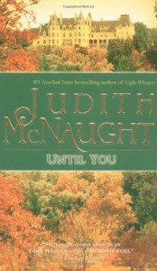Until You (Westmoreland, #3) - Judith McNaught