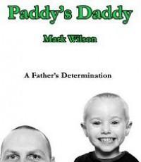 Paddy's Daddy - Mark    Wilson