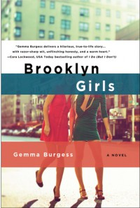 Beginner's Luck: A Brooklyn Girls Novel - Gemma Burgess