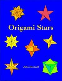 Origami Stars - John Montroll, Brian K. Webb