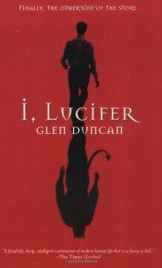 I, Lucifer - Glen Duncan