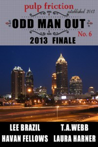 Odd Man Out - Lee Brazil,  Havan Fellows,  Laura Harner,  T.A. Webb