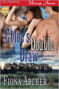 Chloe's Double Draw - Fiona Archer
