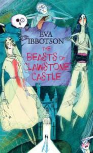 The Beasts of Clawstone Castle - Eva Ibbotson