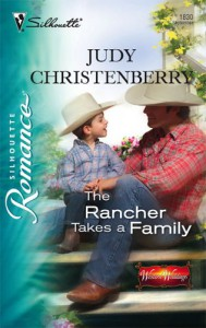The Rancher Takes a Family - Judy Christenberry