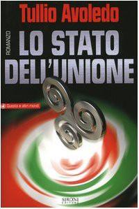 Lo stato dell'unione - Tullio Avoledo