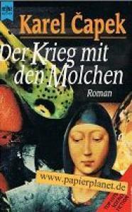 Der Krieg mit den Molchen - Karel Čapek, Mirek Ort