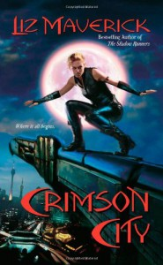 Crimson City - Liz Maverick
