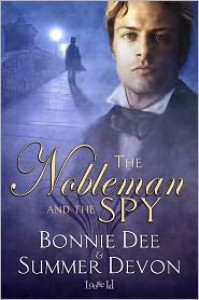 The Nobleman and the Spy - Bonnie Dee, Summer Devon