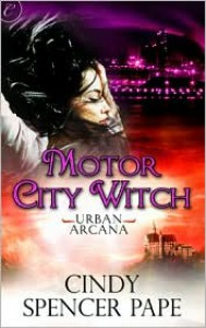 Motor City Witch - Cindy Spencer Pape